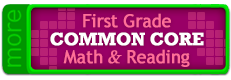 First Grade Common Core Math & Reading